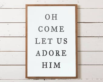 Oh Come Let Us Adore Him Christmas Wall Sign, Christmas Sign, Farmhouse Christmas, Modern Farmhouse Christmas, Christmas Decor, Wood Signs