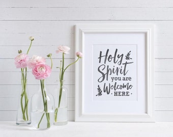 "Christian Wall Decor | ""Holy Spirit You Are Welcome Here"" 