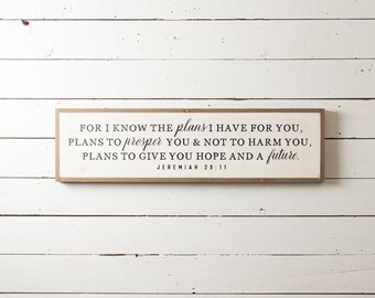 Jeremiah 29 11 Wall Sign, Jeremiah 29 11, Scripture Wall Sign, Farmhouse Scripture Sign, Farmhouse Sign, Christian Signs, Bible Verse Signs