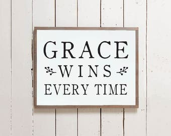Grace Wins Every Time Christian Wall Sign | Wall Decor, Bible Sign, Farmhouse Sign, Inspirational Sign, Grace Wins Sign, Wooden Sign, Grace
