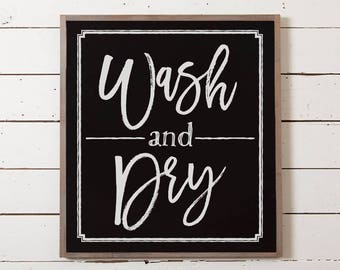 Wash and Dry Sign | Laundry Room Sign, Laundry Decor, Laundry Sign, Housewarming Gift, Fixer Upper Sign, Silo Market Sign, Wash Dry Sign