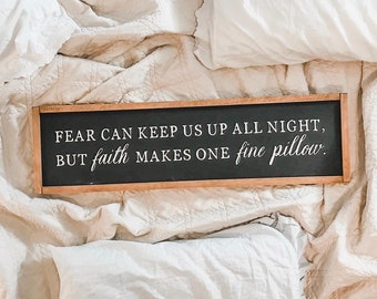 Faith Makes One Fine Pillow Sign, Faith Sign, Faith Over Fear Sign, Bedroom Sign, Sweet Dreams Sign, Scripture Sign, Master Bedroom Signs