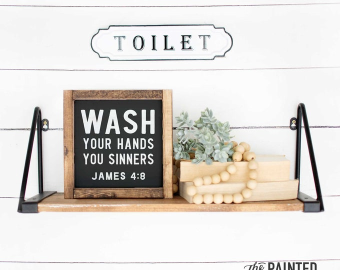 Featured listing image: Wash Your Hands Sign | Bathroom Sign, Funny Bathroom Sign, Sinner Sign, Wash Sign, Farmhouse Bathroom Decor, Farmhouse Bath Sign, Funny Sign