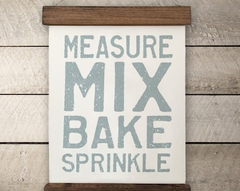 "Kitchen Wall Decor | ""Measure, Mix, Bake, Sprinkle"" 