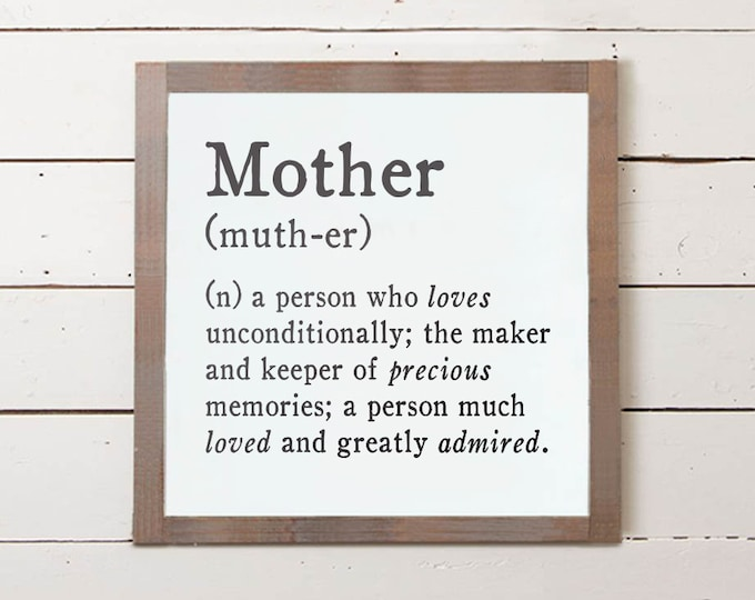 Featured listing image: Mother Definition Wall Sign, Mother's Day Sign, Mom Sign, Farmhouse Sign, Mothers Day Gift, Mothers Day Gifts, Mothers Day Gift Ideas