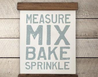 "Kitchen Wall Decor | ""Measure, Mix, Bake, Sprinkle"" | Farmhouse Wall Decor, Fixer Upper Wall Decor, Modern Farm Decor, Housewarming Gift"