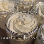 DIY Whipped BODY BUTTER Recipe & Step by Step Picture Tutorial, Moisturizer, Cream, How To, Two Wild Hares