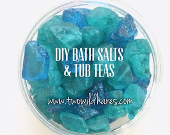 DIY BUBBLE Salt, Bath Tea, Colloidal Oat/Milk Bath and Bonus Bling Salt Recipe & Tutorial, Lots of Recipes in One Guide, Two Wild Hares