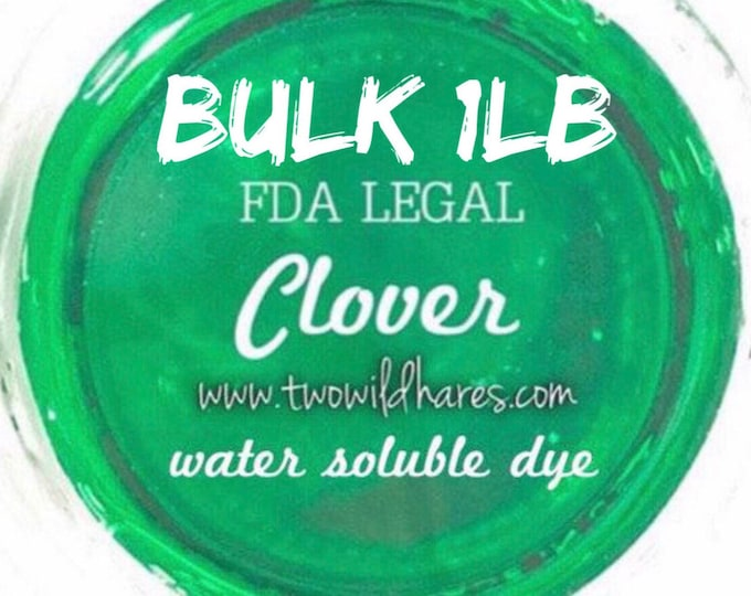 1lb Bulk CLOVER Bath Bomb DYE, 90%, Water Soluble Cosmetic Colorant, FDA Certified, Container Packaging, Two Wild Hares