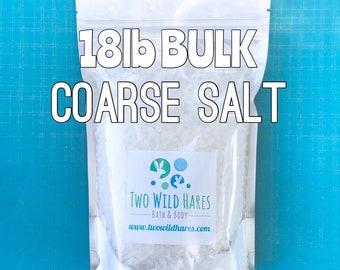 18lb COARSE SEA SALT, Solar Evaporated, Natural, Bath Salt, Tub Tea, Bath Bombs, Two Wild Hares