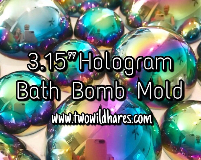 "3.15"" RAINBOW HOLOGRAPHIC Bath Bomb Molds, 80mm, Heavy Duty Stainless, DIY, Two Wild Hares"