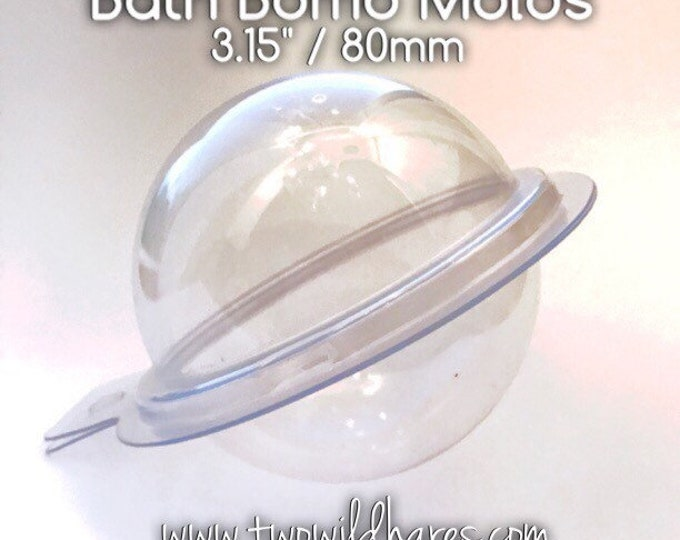 "10- 3.15"" BATH BOMB Molds, LARGE (80mm), Dry Bombs In For No More Flat Bomb Bottoms, 2 piece, Clear Plastic, Two Wild Hares"