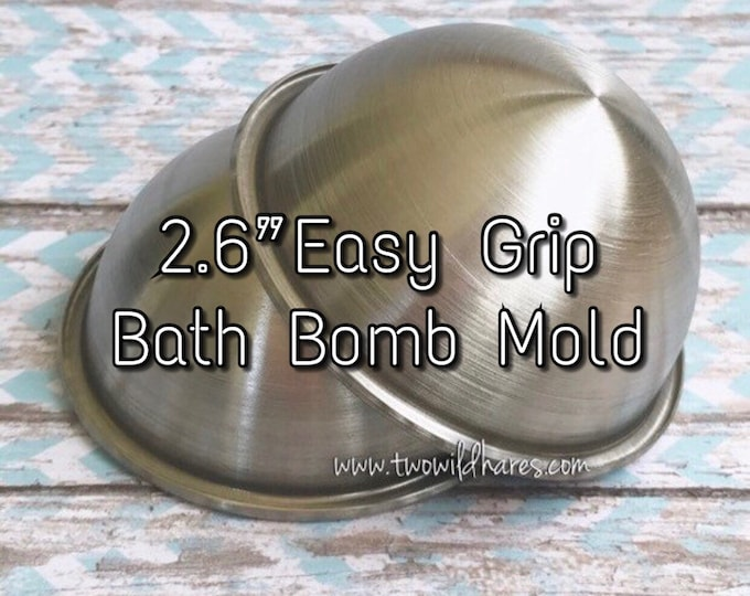 "2.6"" EASY GRIP Bath Bomb Molds, 65mm, No Slip Grip Rim, Heavy Duty Stainless Steel, Won't Dent Like Others, Two Wild Hares"
