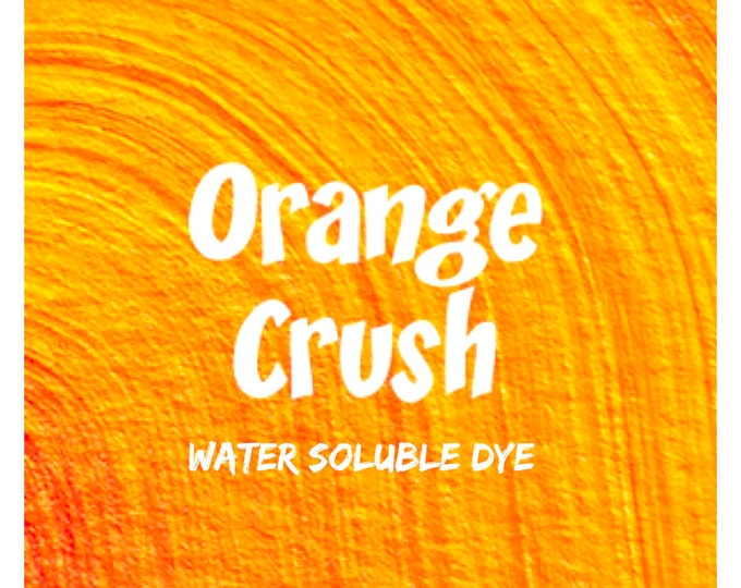 1oz. ORANGE CRUSH Water Soluble Dye, Batch Certified FD&C Yellow 6, 96% Pure Dye, Cosmetic Powdered Water Colorant, Two Wild Hares