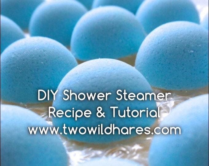DIY SHOWER STEAMER Aromatherapy Recipe & Tutorial Guide