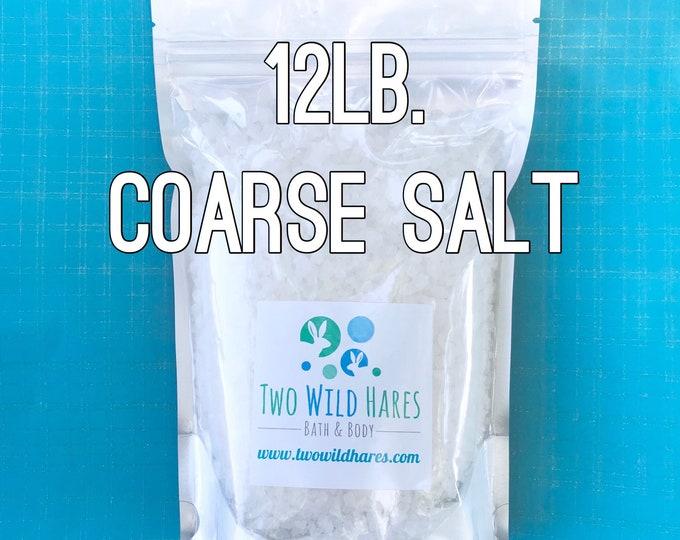 12lb COARSE SEA SALT, Solar Evaporated, Natural, Bath Salt, Tub Tea, Bath Bombs, Free Usa Ship, Two Wild Hares