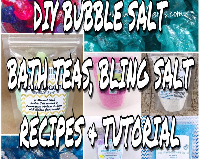 DIY Bubble Bath Salt, Bath Tea, Milk Bath and Bonus Bling Salt Recipe & Tutorial, Lots of Recipes in One Guide, Step By Step, Two Wild Hares