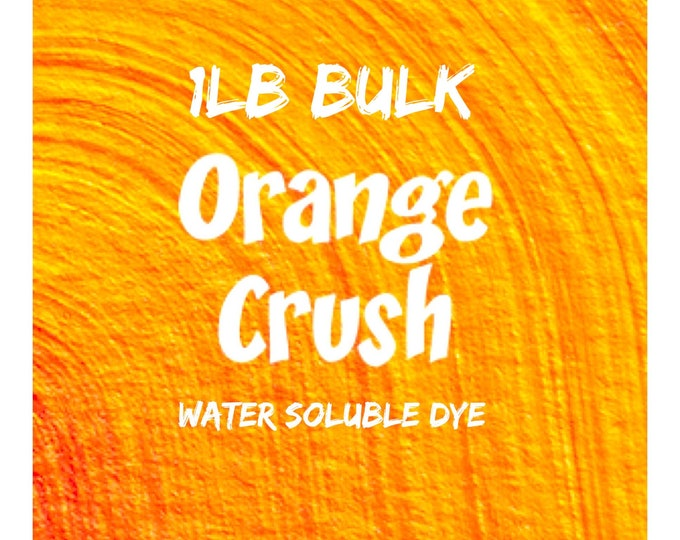 1lb Bulk ORANGE CRUSH Water Soluble Dye, Batch Certified FD&C Yellow 6, 93% Pure Dye, Cosmetic Powdered Water Colorant, Two Wild Hares