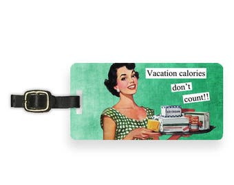 Luggage Tag Vacation Calories Dont Count Sassy Retro Woman Metal Luggage Tag Printed Personalized Custom Metal Single Tag