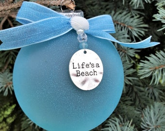beach christmas ornament ball lifes a beach ornament coastal christmas ornament nautical christmas ornament blue beach ornament