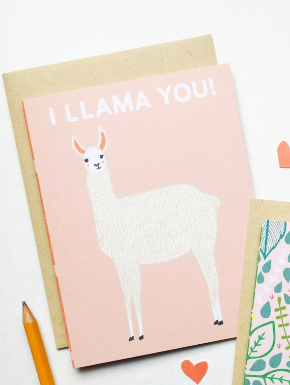 Llama Valentines Day Card I Llama You Llama V Day Card Etsy