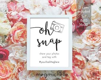 Oh Snap Hashtag Wedding Sign – Printable Hashtag Sign Wedding – Instant Download Wedding Hashtag Sign – Downloadable  – Editable PDF – #b101
