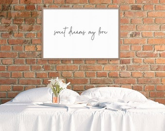 Sweet Dreams My Love Printable Wall Art – Poster – 24x36 – Bedroom Wall Decor – Newlywed Gift – Anniversary Gift – Gift for Her