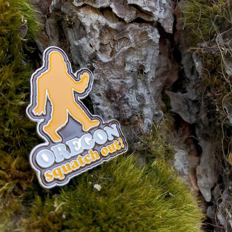 93803fa2b8adba Squatch Out Oregon Enamel Pin | Etsy