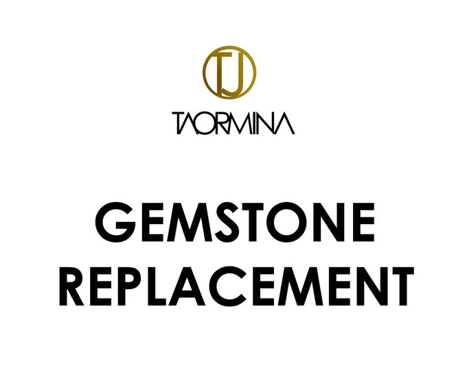 Gemstone Replacement for Taormina Gemstone Jewelry