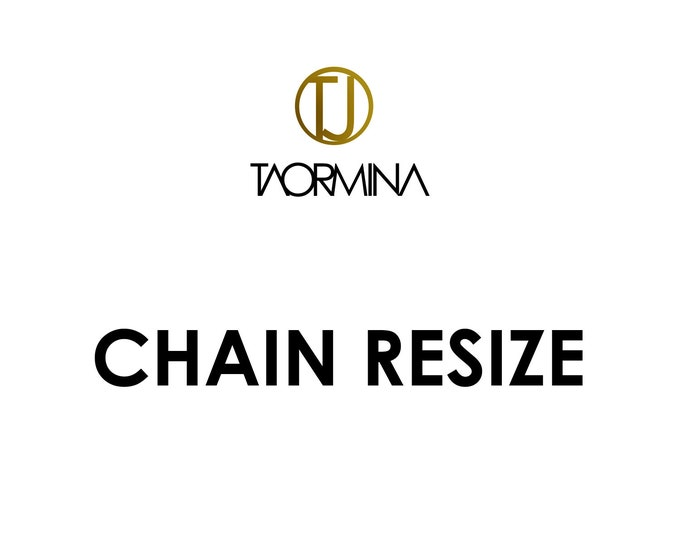 Chain RESIZE - Fee and Returns Procedures by Taormina Jewelry