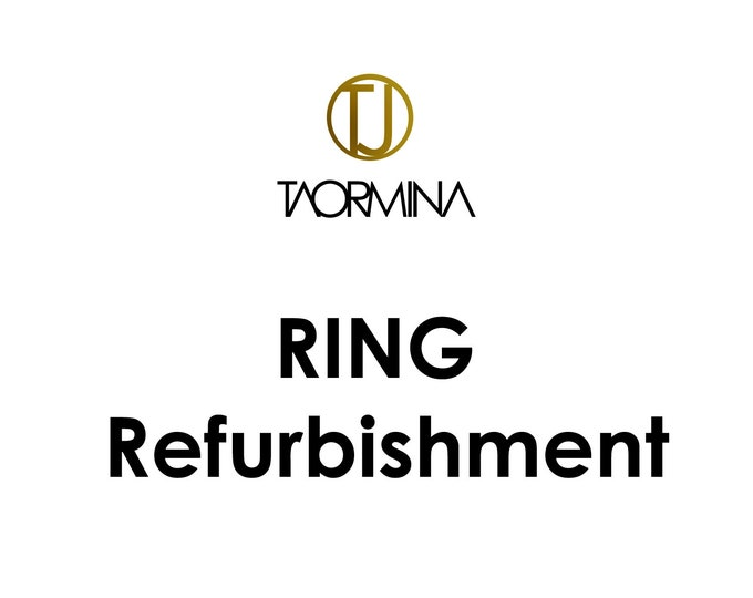 Taormina Ring Refurbishment - Fee and Procedures by Taormina Jewelry