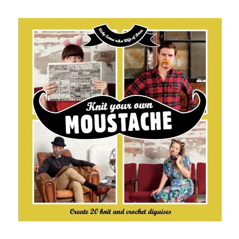 Knit Your Own Moustache Signed by Author image 0