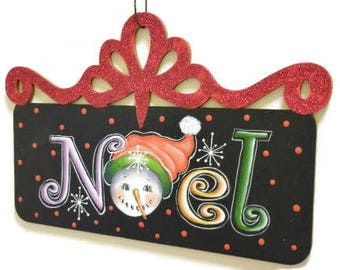 Snowman Noel Sign With Filigree Top    Hand Painted Christmas Sign