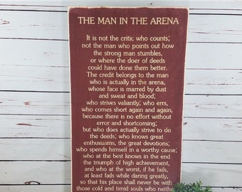 The Man in the Arena Speech by Teddy Roosevelt   Wooden Sign Wall Art with Carved Lettering   16x30 Distressed Rustic Engraved Wood Sign