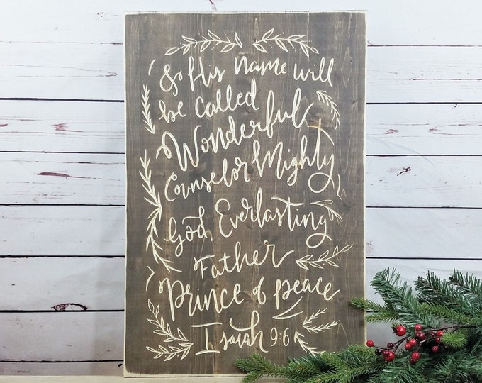 Featured listing image: IN STOCK - And His Name Shall Be Called Wonderful | Isaiah 9:6 Carved Distressed Wood Sign in Vintage Stain