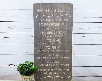 Prayer of Saint Ignatius    12x24 Carved Wood Sign   Engraved Farmhouse Catholic Rustic Wooden Sign