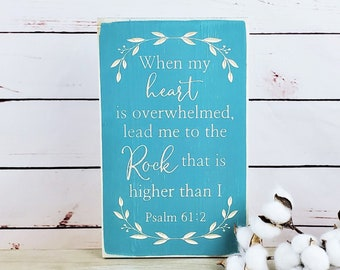 Lead Me To the Rock that is Higher Than I   Psalm 61:2 Carved Wood Sign   When my Heart is Overwhelmed   Rustic Farmhouse Carved Wooden Sign