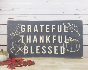 Grateful Thankful Blessed Wood Sign  | 12x24 Fall Decor Wood Rustic Farmhouse Sign | Carved Letters