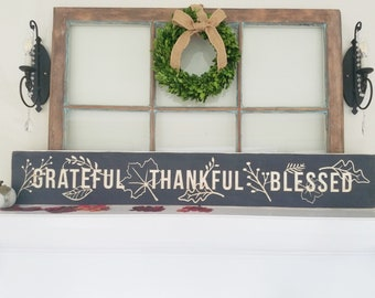Grateful Thankful Blessed Wood Sign  | 8x48 Fall Decor Wood Rustic Farmhouse Sign | Carved Letters