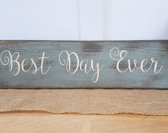 Best Day Ever | 6x20 Carved Wooden Wedding Sign | Rustic Farmhouse Wedding Wood Sign