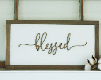 9x17 Blessed  | 3D Layered Wood Sign Farmhouse Script - Laser Cut Lettering with Wooden Frame