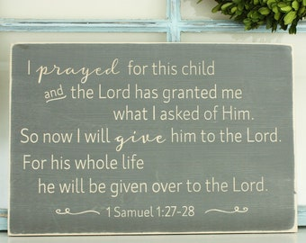 1 Samuel 1:27 Sign I Prayed for This Child  | 12x18 Carved Wooden Farmhouse | Baby Shower Nursery Bible Verse Sign