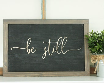 Be Still | 8x12 Carved Wooden Sign with Farmhouse Frame | Psalm 46:10 Bible Verse Know that I Am God Wood Sign