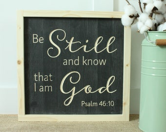 Be Still and Know that I Am God | Psalm 46:10 Carved Wooden Sign with Frame | 12x12 Farmhouse Bible Verse Wood Sign