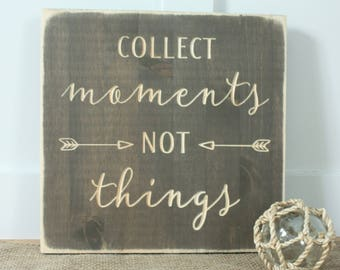 Collect Moments Not Things Rustic Farmhouse Carved Sign -  12x12 Carved Distressed Shabby Chic Wood Sign