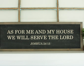 As for Me and My House We Will Serve The Lord | 8x24 Farmhouse Carved Wooden Sign | Housewarming Engraved Wood Sign