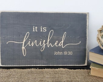 It is Finished Easter Good Friday Sign    Carved Rustic Wood Sign   8x12 Distressed Wooden Sign   Small Easter Sign