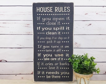 If You Open It Close It | House Rules Family Rules | 10x18 Carved Distressed Wooden Sign