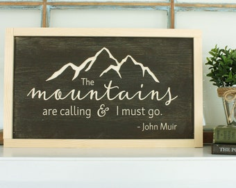 The Mountains are Calling  | John Muir FRAMED Farmhouse Wooden Sign | 10x16 Carved Rustic Wood Sign