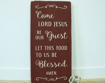 Come Lord Jesus Be Our Guest  | 12x24 Carved Sign | Dining Room Kitchen | Distressed Farmhouse Wooden Sign